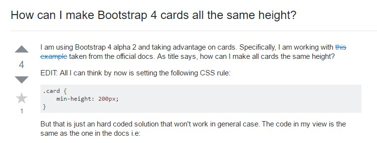 Insights on  just how can we  develop Bootstrap 4 cards just the  exact same  height?